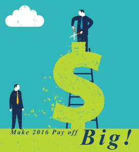 Make 2016 Pay off Big